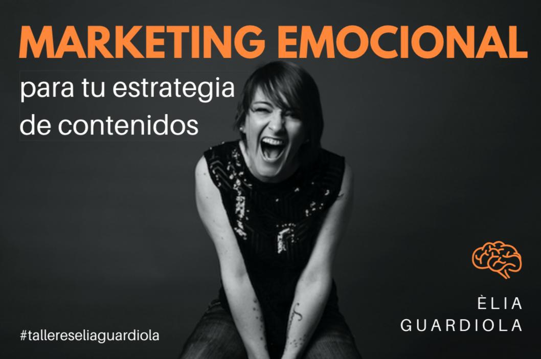Marketing Emocional Elia Guardiola