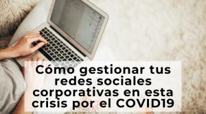 Redes Sociales Coronavirus