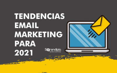 Tendencias del email marketing 2021