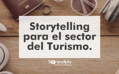 Storytelling para el Turismo. Cómo aplicarlo